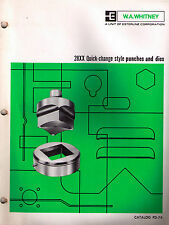 W.A. Whitney 28XX Quick-change Style Punches & Dies Catalog