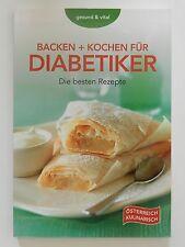 Backen und kochen für Diabetiker die besten Rezepte gesund und vital Österreich