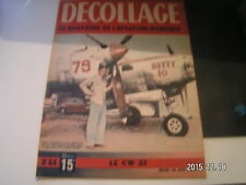 *** Revue Decollage n°64 Curtiss Wright CW 32 / Icare / Le Cub Super Cruiser