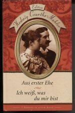 Hedwig Courths-Mahler - Aus erster Ehe / Ich weiß, was du mir bist
