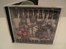 Weedeater metal band- Sixteen Tons C.D.- Great Condition !