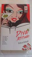 Erica Orloff - Diva attitude - Princesse attitude