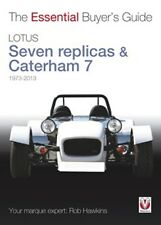 Lotus Seven replicas & Caterham 7 The Essential Buyers Guide 1973 to 2013 book