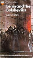 Lenin and the Bolsheviks by Ulam, Adam B.