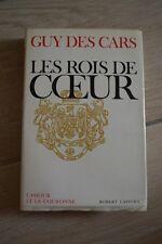 LES ROIS DE COEUR // GUY DES CARS // ROBERT LAFFONT // L'AMOUR ET LA COURONNE 65