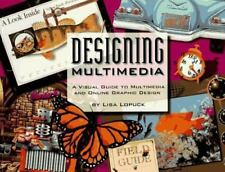 DESIGNING MULTIMEDIA: A Visual Guide to Multimedia and Online Graphic Design