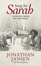 Song for Sarah : Lessons from My Mother by Jonathan Jansen (2017, Paperback)