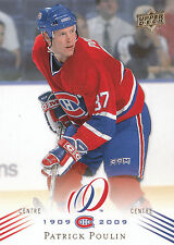08-09 UPPER DECK MONTREAL CANADIENS CENTENNIAL #94 PATRICK POULIN *13789