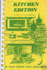*TULSA OK *VINTAGE OKLAHOMA *KITCHEN EDITION COOK BOOK *LIBRARY STAFF & FRIENDS