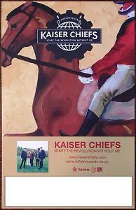 KAISER CHIEFS Start The Revolution Ltd Ed RARE Tour Poster +BONUS Rock Poster!