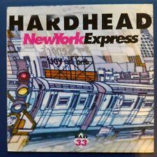 "Hardhead – New York Express (Vinyl, 12"", MAXI 33 TOURS)"