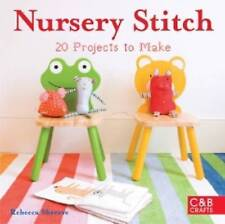 """AS NEW"" Rebecca Shreeve, Nursery Stitch, Book"
