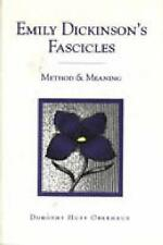 Emily Dickinson's Fascicles: Method & Meaning by Oberhaus, Dorothy