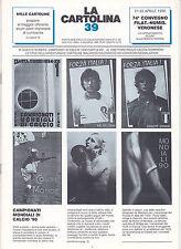 LA CARTOLINA N.39 - Rivista 1990 - Calcio Caccia Dominioni Cartoline Maliziose
