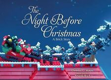 The Night Before Christmas : A Brick Story by Clement C. Moore (2015, Picture...