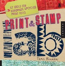 Print & Stamp Lab: 52 Ideas for Handmade, Upcycled Print Tools Lab Series