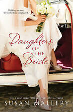 Daughters of the Bride by Susan Mallery - Large Paperback 20% Bulk Book Discount