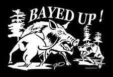 Bayed Up Decal