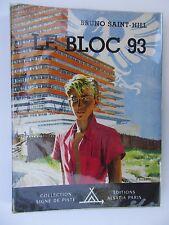 """SCOUTISME. SIGNE DE PISTE.""""LE BLOC 93"""" DE BRUNO ST-HILL. ILLUST.JOUBERT..B.E"""