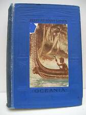 Book, Peeps At Many Lands, Oceania by Frank Fox. 1911
