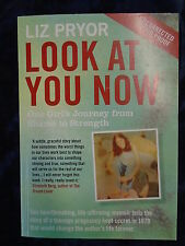LOOK AT YOU NOW by LIZ PRYOR - ATLANTIC 2016 - UK POST £3.25 - P/B *PROOF*