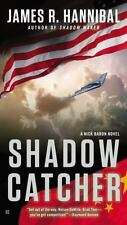Shadow Catcher (Nick Baron Series) by Hannibal, James R.