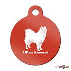 I Love My Samoyed Engraved Keychain Round Tag w/tab sammy Many Colors