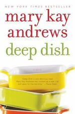 Deep Dish by Mary Kay Andrews (2009, Paperback)