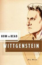 How to Read Wittgenstein  by Ray Monk (2005, Paperback)