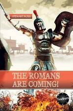 The Roman's are Coming! (Timeliners) by Stewart Ross | Paperback Book | 97817832