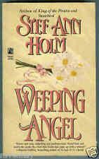 Stef Ann Holm WEEPING ANGEL ~ Idaho ~ Western Historical Romance ~ 1995 1st