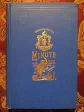 MINUTE MEN OF 1861 - HISTORY AND COMPLETE ROSTER MASSACHUSETTS REGIMENTS - 1910