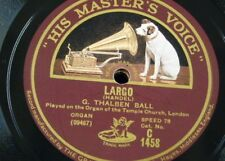 "78rpm 12"" THALBEN BALL handel - largo / now thank we all our god - karg elert"