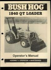 Bush Hog Model 1840 QT Front End Loader Rare Original Factory Owner's Manual