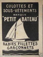 PUBLICITÉ 1952 CULOTTES ET SOUS-VÊTEMENTS PETIT BATEAU - ADVERTISING