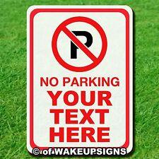 "NO PARKING CUSTOM SIGN ALUMINUM 10"" BY 14"" CUSTOM STREET METAL TRAFFIC"