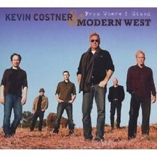 """Kevin Costner & Modern West """"From where I Stand"""" CD NUOVO"""