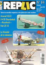 "REPLIC N°84 ARSENAL VG33 / P-47D THUNDERBOLT ""RAZORBACK"" / FIAT CR 32"
