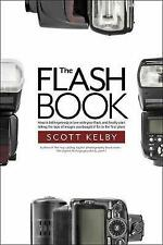 The Flash Book by Scott Kelby (Paperback, 2017)