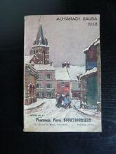 Almanach Sauba-EO 1938-Pharmacie Bourthoumieux-Toulouse-humour-Angeli-médecine