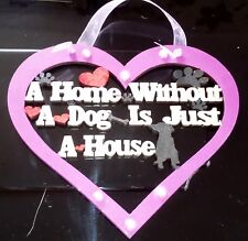 """NEW HANDPAINTED & EMBELLISHED """"A HOUSE WITHOUT A DOG"""" PLAQUE-MOTHER'S DAY GIFT"""