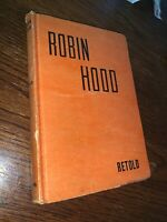 Robin Hood Retold & The Men Of Greenwood  by Goldsmith
