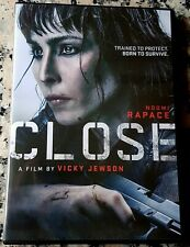 CLOSE UNRATED DVD Noomi Rapace Sophie Nelisse Indira Varma Vicky Jewson