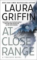 At Close Range: By Griffin, Laura