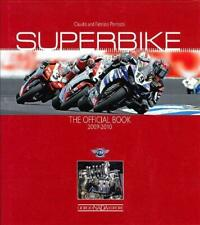 Superbike 2009/2010: The Official Book, Hardback,  by Claudio  Porrozzi
