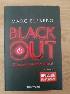 BLACKOUT - Morgen ist es zu spät von Marc Elsberg (2013, Taschenbuch)