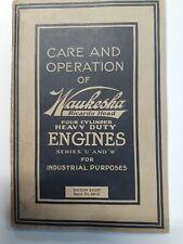 Original Waukesha 4 cylinder engine series U & R owners care Operation manual
