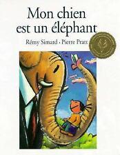 Mon chien est un elephant (French Edition)-ExLibrary