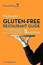 The Essential Gluten-Free Restaurant Guide, 5th Edition : How and WHERE to...