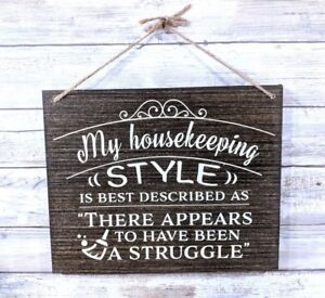 """My Housekeeping """"Style"""" Rustic Wooden Sign, Humor Sign, Funny Sign, Farm Sign"""